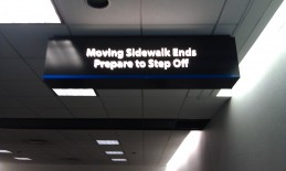 Moving Sidewalk Ends - Prepare to Step Off