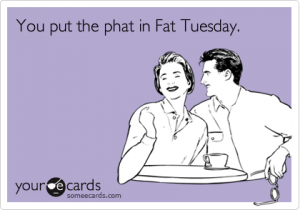 Phat Tuesday